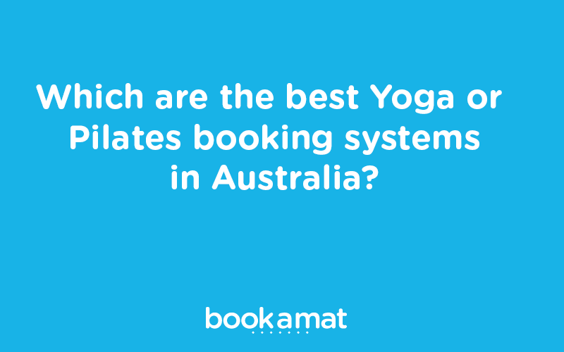 Best Yoga or Pilates Studio Software in Australia 2020
